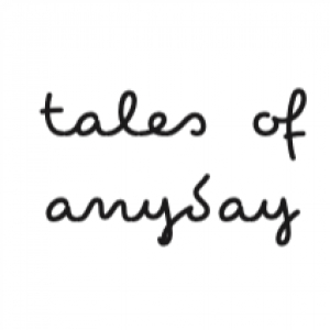 Tales of Anyday